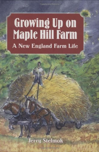 Download Growing Up on Maple Hill Farm: A New England Farm Life pdf