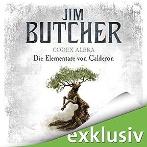 Jim Butcher - Die Elementare von Calderon (Codex Alera 1)
