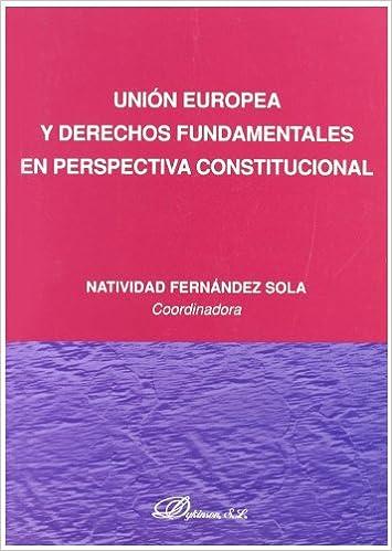 Unión Europea y derechos fundamentales en perspectiva
