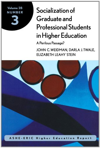 Socialization of Graduate and Professional Students in Higher Education: ASHE-ERIC Higher Education Research Report