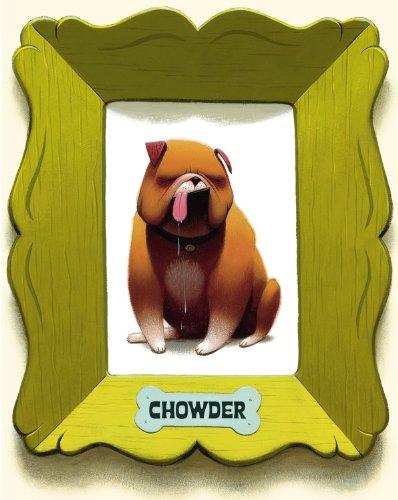 Chowder (A Chowder Book) ()