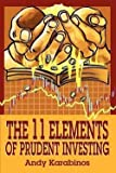 img - for The 11 Elements of Prudent Investing (Paperback)--by Andrew R. Karabinos [2002 Edition] book / textbook / text book
