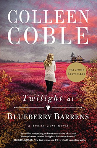 Twilight at Blueberry Barrens (A Sunset Cove Novel Book 3) (Twilight Books Kindle)