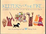 img - for Keepers of the Fire: Journey to the Tree of Life Based on Black Elk's Vision book / textbook / text book
