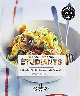 Idee Recette Etudiant.200 Recettes Pour Etudiants Amazon Ca Collectif Books
