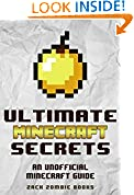 #5: Ultimate Minecraft Secrets: An Unofficial Guide to Minecraft Secrets, Tips, Tricks, and Hints That You May Not Know (Ultimate Minecraft Guide Books Book 1)