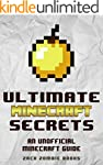 Minecraft: Ultimate Minecraft Secrets...