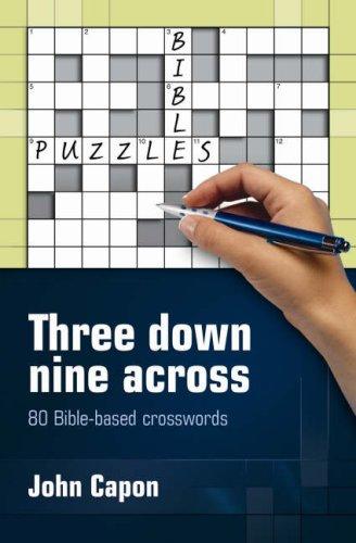 Read Online Three Down, Nine Across: 80 Bible-based Crosswords pdf