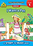 I Want a Pet - Start to Read Level 1 (Ages 4-6)