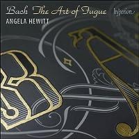 Bach: Art Of Fugue [Angela Hewitt] [Hyperion: CDA67980]