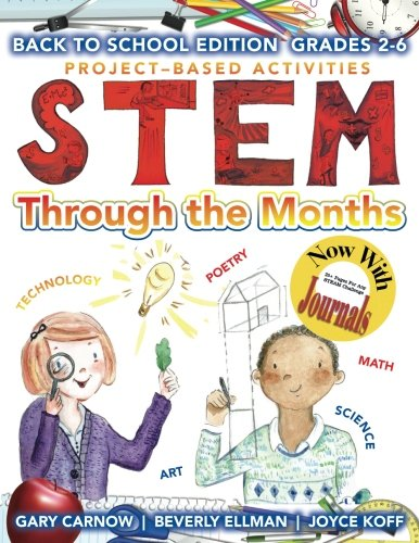STEM Through the Months - Back to School Edition Grades 2-6 (Volume 1)