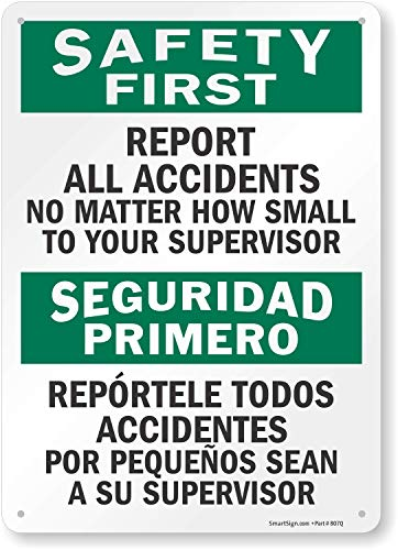 """SmartSign """"Safety First - Report All Accidents To Supervisor"""" Bilingual Sign 