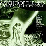 Watcher of the Skies: Genesis Revisited by Steve Hackett