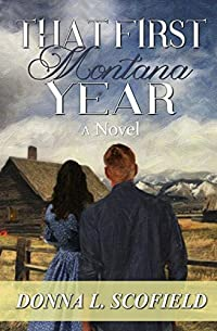 That First Montana Year by Donna L. Scofield ebook deal