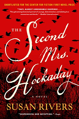 The Second Mrs. Hockaday: A Novel by [Rivers, Susan]