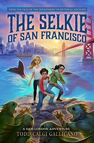 The Selkie of San Francisco (A Sam London Adventure)