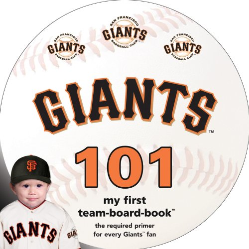 Download San Francisco Giants 101 (My First Team-board-book) ebook