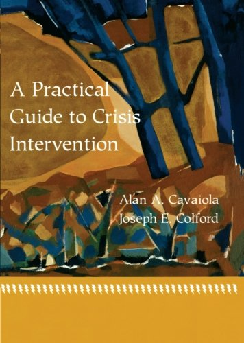 A Practical Guide to Crisis Intervention
