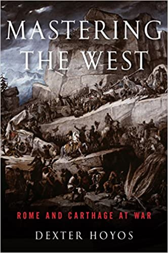 mastering-the-west-rome-and-carthage-at-war-ancient-warfare-and-civilization