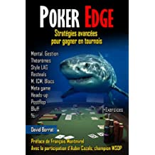 Poker Edge: Stratégies avancées pour gagner en tournois (French Edition)