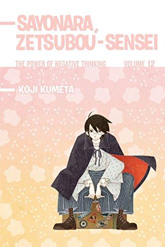 Sayonara, Zetsubou-Sensei 12: The Power of Negative Thinking by Kodansha Comics