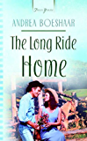 The Long Ride Home (Truly Yours Digital Editions)