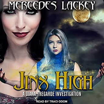 Jinx High by Mercedes Lackey science fiction and fantasy book and audiobook reviews