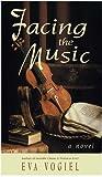 Facing the Music, Eva Vogiel, 1880582945