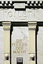 Die Pfeiler der Macht: Roman