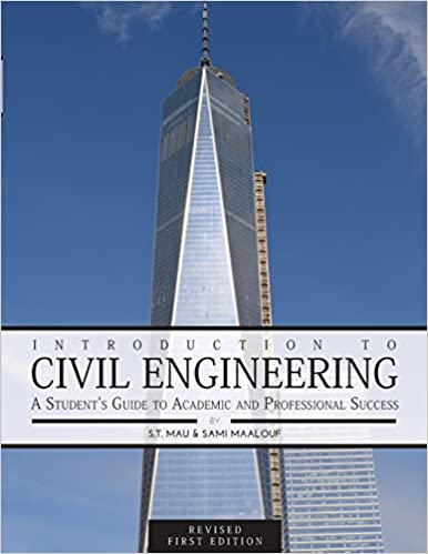 Book Introduction to Civil Engineering: A Student's Guide to Academic and Professional Success (Revised First Edition)