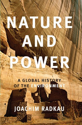 Nature and Power (Publications of the German Historical Institute)