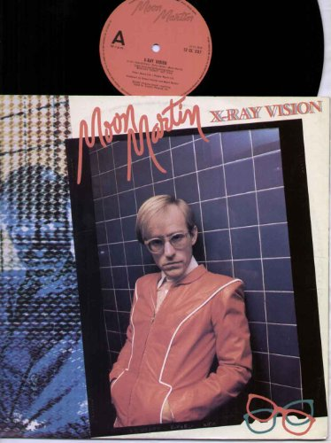 (Moon Martin - X Ray Vision - 12 inch vinyl)
