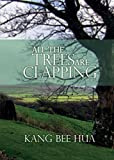img - for All the Trees Are Clapping book / textbook / text book