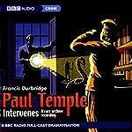 Paul Temple Intervenes: A Rare Archive Recording (Dramatization) | Francis Durbridge