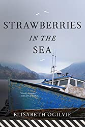 Strawberries in the Sea (The Lover's Trilogy)