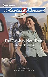 The Cowboy Next Door (The Cash Brothers Book 1)