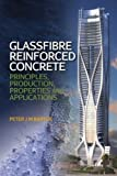 img - for Glassfibre Reinforced Concrete: Principles, Production, Properties and Applications book / textbook / text book
