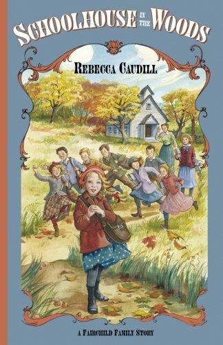 Schoolhouse in the Woods (Fairchild Family Story) (v. 2) (Fairchild Family Series)
