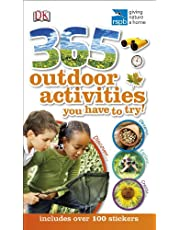 365 Outdoor Activities You Have To Try (Dk Rspb)