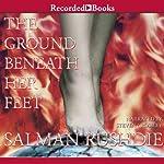 The Ground Beneath Her Feet | Salman Rushdie