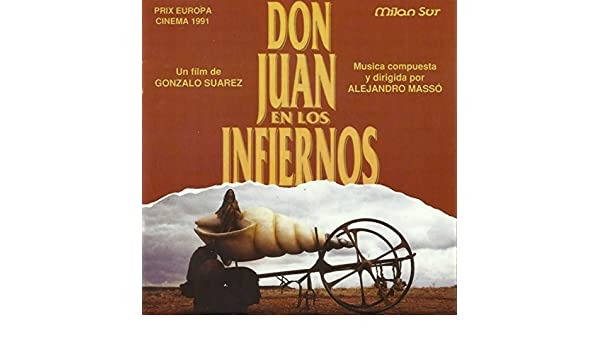 Don Juan en los Infiernos (Banda Sonora Original de la Película de Gonzalo Suarez) by Alejandro Massó on Amazon Music - Amazon.com