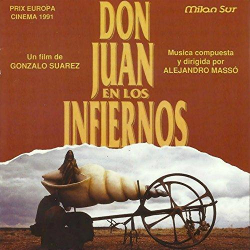 Don Juan en los Infiernos (Banda Sonora Original de la Película de Gonzalo Suarez)