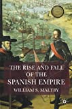 ISBN: 1403917922 - The Rise and Fall of the Spanish Empire