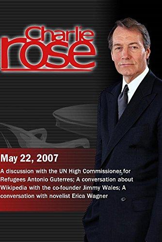 Charlie Rose (May 22, 2007)