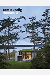 Tom Kundig: Houses 2 (Contemporary homes designed by Tom Kundig) Hardcover