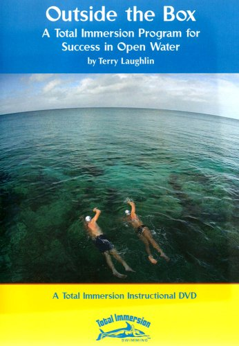 Outside The Box: A Total Immersion Swimming Program For Success In Open Water with Terry - Laughlin Stores