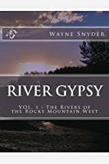 River Gypsy - Volume 1 (The Rivers of the Rocky Mountain West) Paperback
