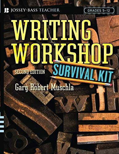 Writing Workshop Survival Kit, 2nd Edition (The Language Of Composition 2nd Edition Teachers Manual)