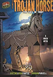 The Trojan Horse: The Fall of Troy: A Greek Legend (Graphic Myths & Legends)