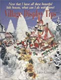 img - for Village Display Tips by Leigh Gieringer (1998-09-08) book / textbook / text book